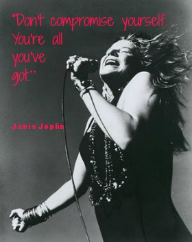 Janis Joplin and quote by her